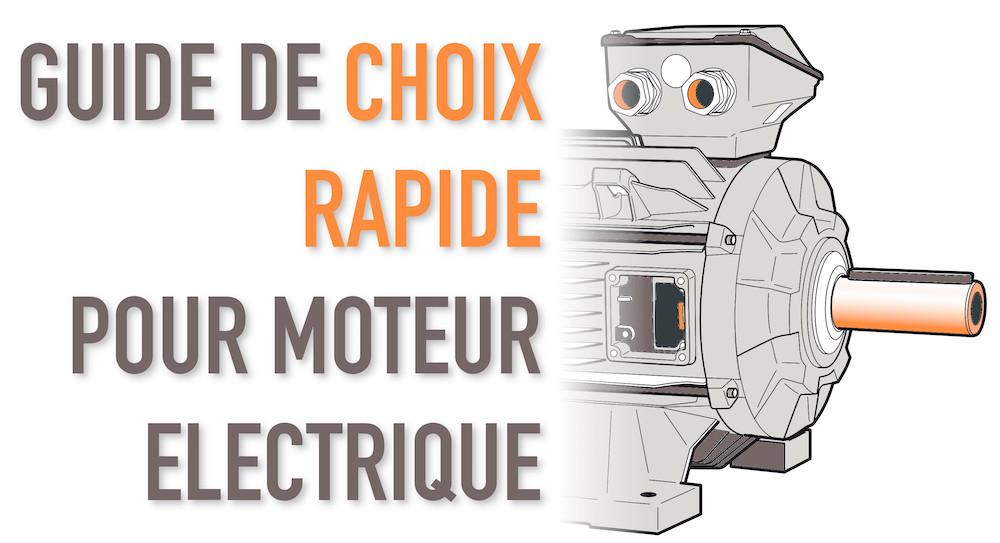 Bien choisir un moteur électrique : Les points clés.